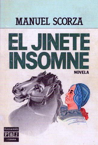 El jinete insomne de Manuel Scorza