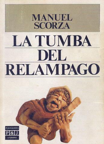 La tumba del relámpago de Manuel Scorza
