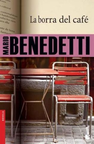 La borra del café de Mario Benedetti