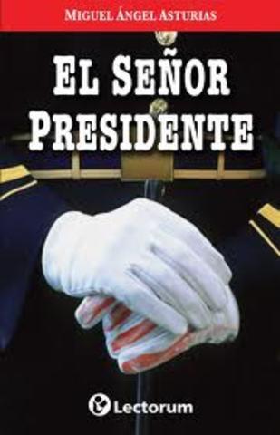 El señor presidente de Miguel Ángel Asturias