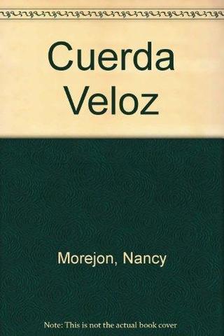 Cuerda veloz de Nancy Morejón