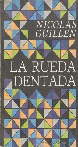 La rueda dentada de Nicolás Guillén