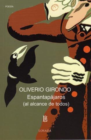 Espantapájaros de Oliverio Girondo