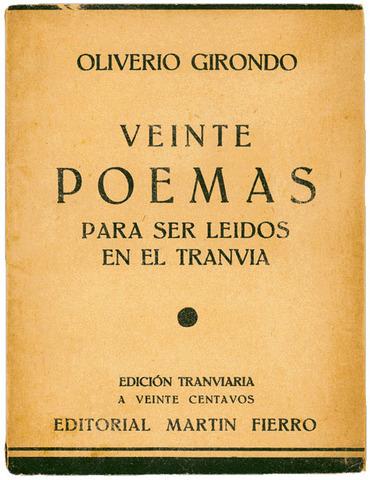 Veinte poemas para ser leídos en el tranvía de Oliverio Girondo