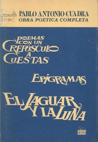 El Jaguar Y La Luna de Pablo Antonio Cuadra