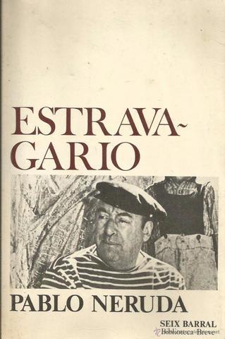 Estravagario de Pablo Neruda