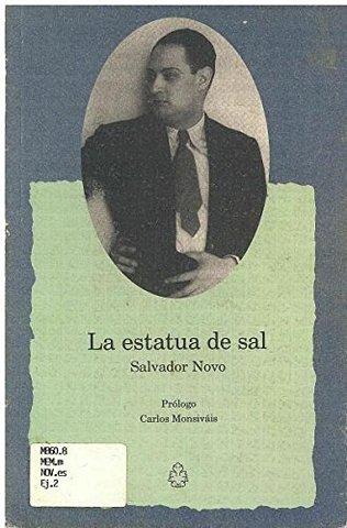La estatua de sal de Salvador Novo