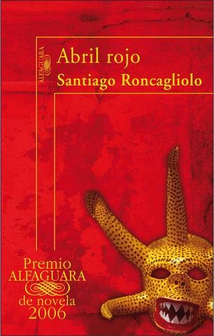 Abril rojo de Santiago Roncagliolo