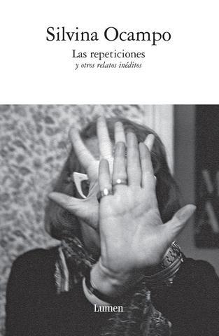 Las repeticiones de Silvina Ocampo
