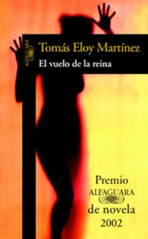 El vuelo de la reina de Tomás Eloy Martínez