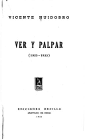 Ver y palpar de Vicente Huidobro