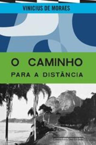 Caminho para a distância de Vinicius de Moraes