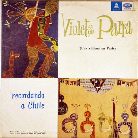 Recordando a Chile de Violeta Parra