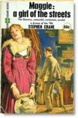 """Stephen Crane's """"Maggie: A Girl of the Streets"""""""