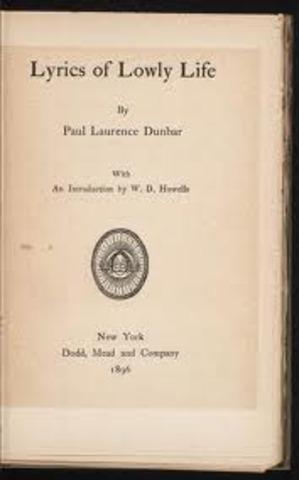 "Paul Lawrence Dunbar's ""Lyrics of Lowly Life"""
