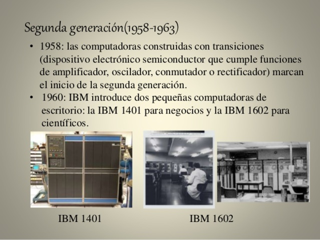SEGUNDA GENERACION DE COMPUTADORAS (1955-1963)