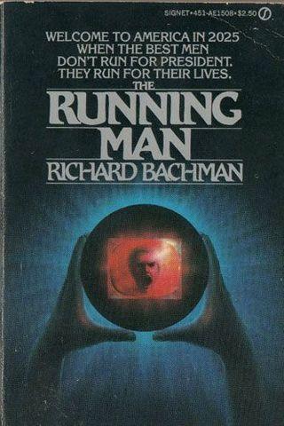 The Running Man - Richard Bachman (Stephen King)