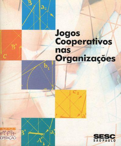 """Lançamento do livro """"Jogos Cooperativos nas Organizações"""" Ed."""