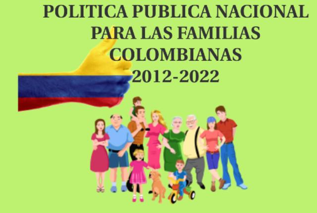 Política Publica Nacional para las Familias Colombianas