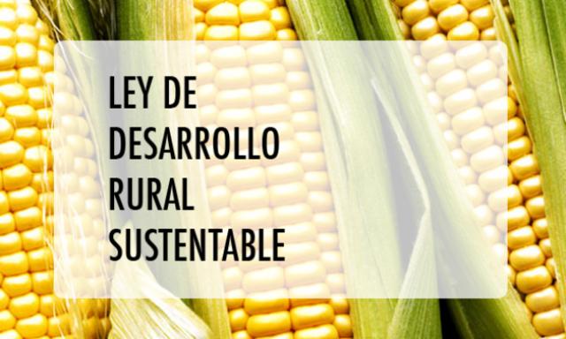En México, el enfoque territorial de desarrollo se institucionaliza a través de la Ley de Desarrollo Rural Sustentable