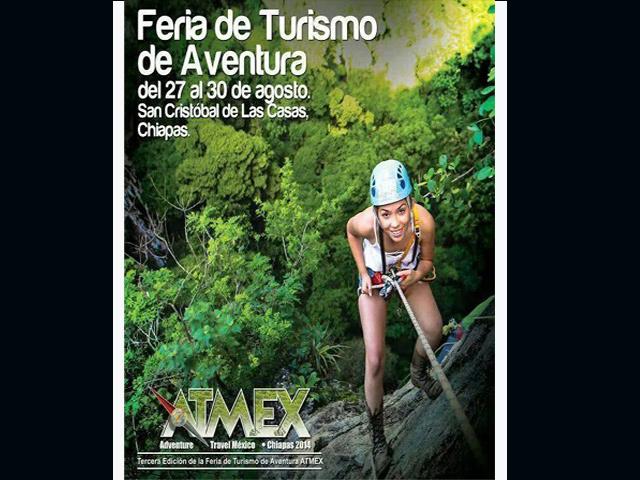 Tercera Edición de la Feria de Turismo de Aventura México-Chiapas Adventure Travel Mexico (ATMEX)
