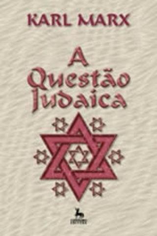 Marx - A Questão Judaica
