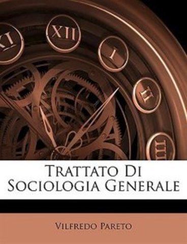 Pareto - Tratado da Sociologia Geral
