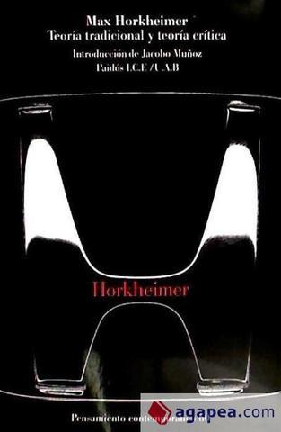 Horkheimer - Teoria Tradicional e Teoria Crítica