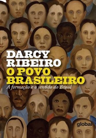 Ribeiro - O Povo Brasileiro  – a formação e o sentido do Brasil