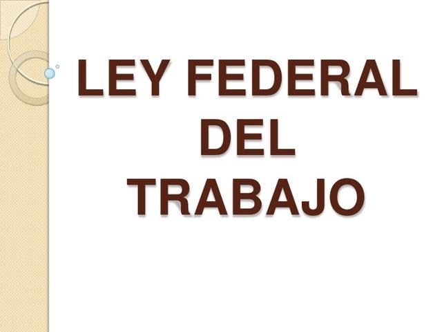 Ley Federal del Trabajo reforma de 1974