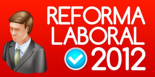 La reforma laboral de 2012