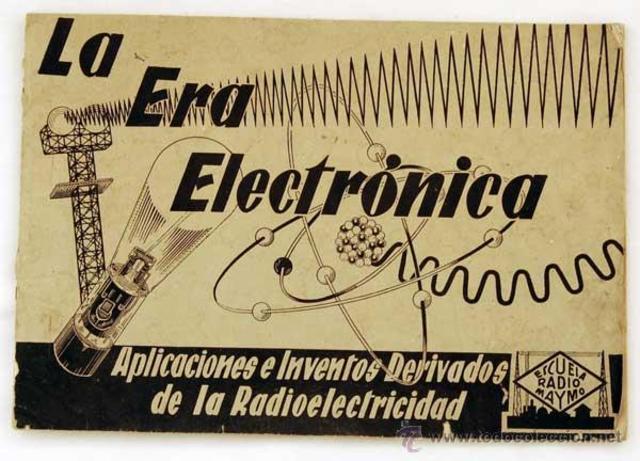 Comienzo de la era Electrónica