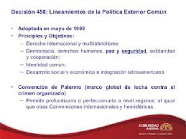 Se aprueban los Lineamientos de la Política Exterior Común.
