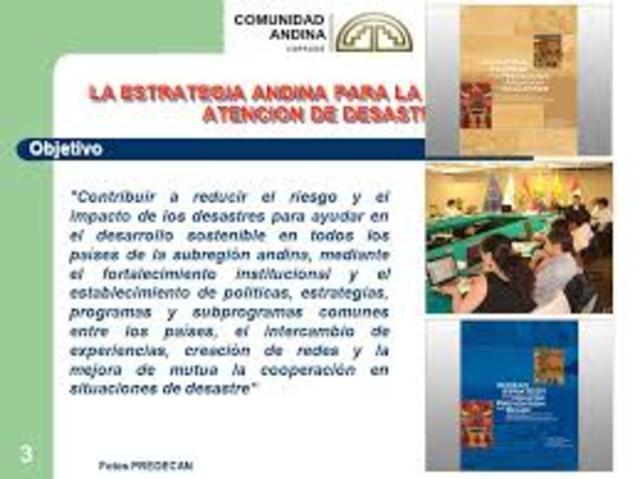 Se adopta la Estrategia Andina para la Prevención y Atención de Desastres.