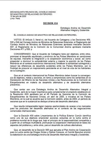 Se aprueba la nueva Estrategia Andina de Desarrollo Alternativo, que refuerza el principio de responsabilidad compartida y adopta un enfoque integral y sostenible.