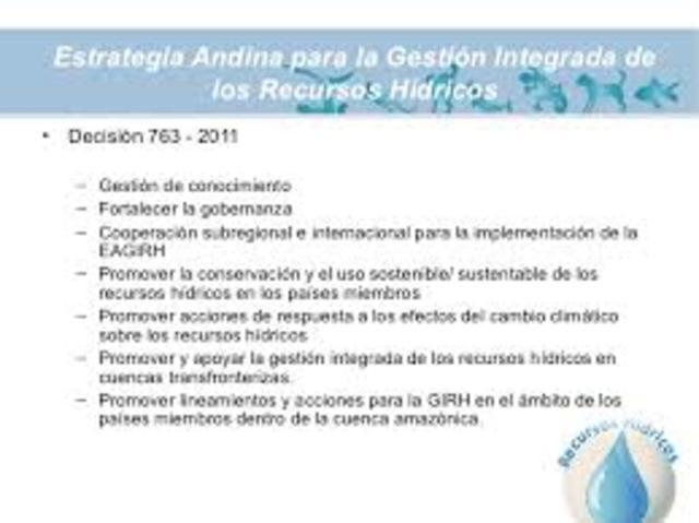 Se aprueba la Estrategia Andina para la Gestión Integrada de los Recursos Hídricos.