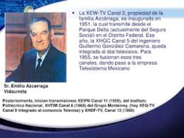Se inaugura XEW-TV Canal 2, propiedad de la familia Azcárraga