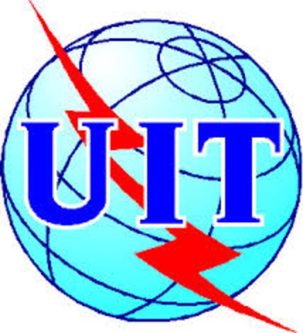 La Unión Internacional de Telecomunicaciones (UIT)