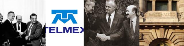 Privatización de la Banca de en México y creación de TELMEX