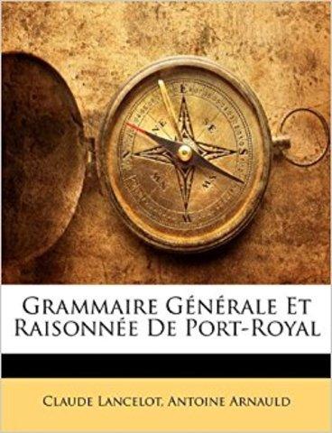 Gramática de Port Royal (Grammaire générale et raisonné)