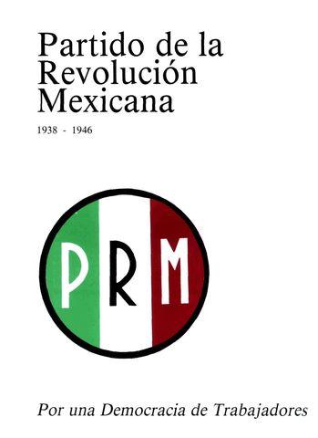 Se crea el PRM (PRI)
