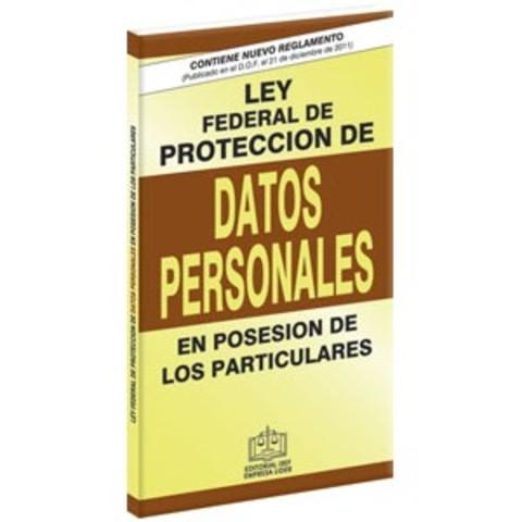 Ley Federal de Protección de Datos Personales en Posesión de Particulares