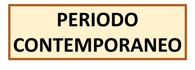 PERIODO CONTEMPORÁNEO