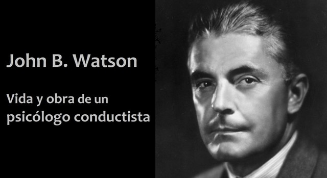 Watson da a conocer su propuesta Conductista