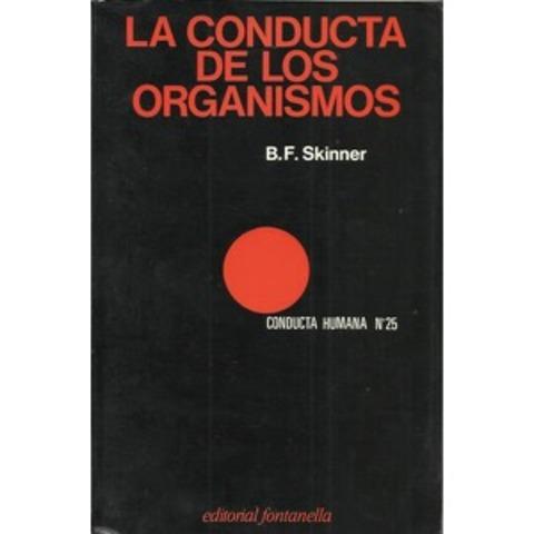 """""""La conducta de los organismos. Un análisis experimental"""""""