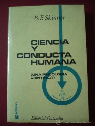 """""""Ciencia y conducta humana"""""""