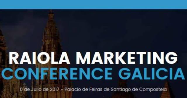 Conferência: Raiola Marketing Conference Galicia 2017