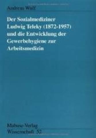 Ludwing Teleky (1872-1957)