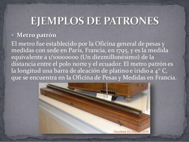 Primer Prototipo de unidad de medición conocida como Metro