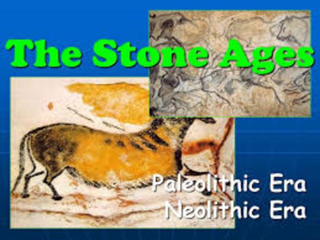 """Stone Age """"Paleolithic Era"""" """"Neolithic Era"""""""